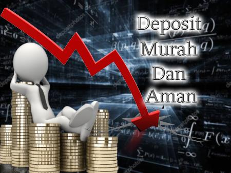Deposit Murah Dan Aman