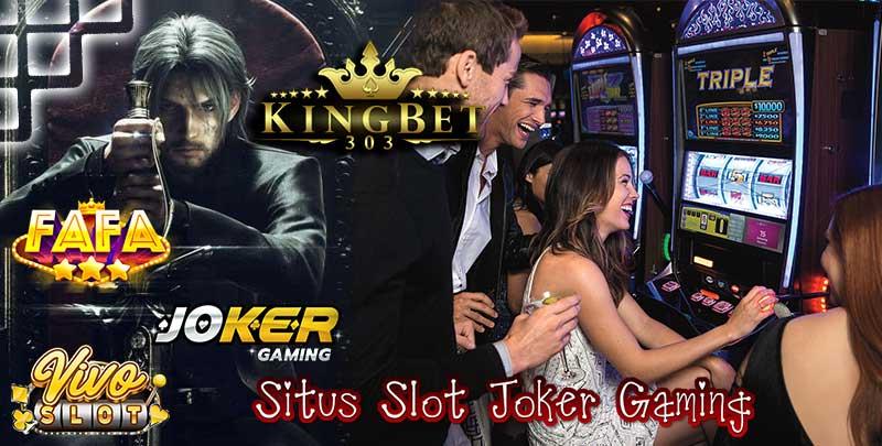Situs Slot Joker Gaming Terbaik Dan Terbesar